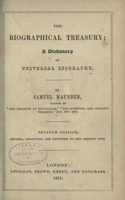 Cover of: The biographical treasury | Maunder, Samuel