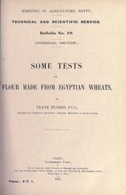 Cover of: Some tests of flour made from Egyptian wheats