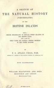 Cover of: A sketch of the natural history (vertebrates) of the British Islands