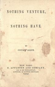 Cover of: Nothing venture, nothing have |