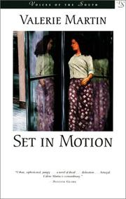 Set in motion by Valerie Martin