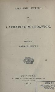 Cover of: Life and letters of Catherine M. Sedgwick