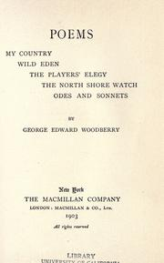 Cover of: Poems: My country, Wild Eden, The players' elegy, The North shore watch, odes and sonnets