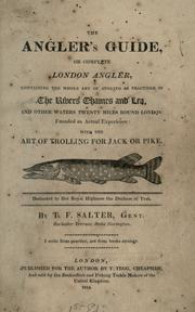 Cover of: The angler's guide; or, Complete London angler | T. F. Salter