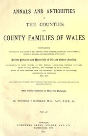 Cover of: Annals and antiquities of the counties and county families of Wales | Nicholas, Thomas