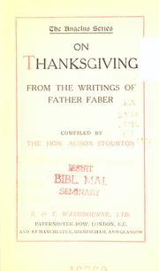 Cover of: On thanksgiving: from the writings of Father Faber