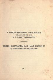 Cover of: A forgotten small nationality by Francis Sheehy-Skeffington