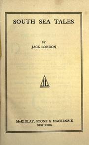 works of jack london, McKinlay, Stone & Mackenzie, NY by Jack London