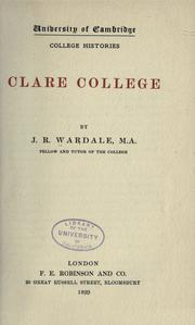 Clare college by J. R. Wardale