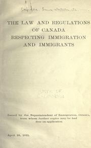 Cover of: The law and regulations of Canada respecting immigration and immigrants