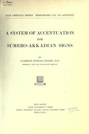 A system of accentuation for Sumero-Akkadian signs by Clarence Elwood Keiser