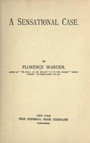 A sensational case by Florence Warden