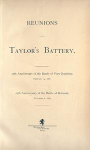 Cover of: Reunions of Taylor's battery by Illinois artillery. 1st reg't 1861-1865. Battery B.