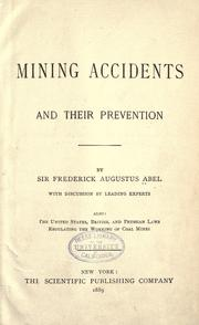Mining accidents and their prevention by Abel, Frederick Augustus Sir