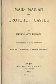 Maid Marian and Crotchet castle by Thomas Love Peacock
