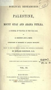 Cover of: Biblical researches in Palestine, Mount Sinai and Arabia Petraea