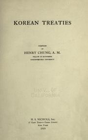 Cover of: Korean treaties: comp. by Henry Chung ...