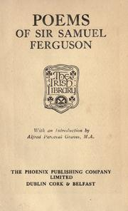 Poems of Sir Samuel Ferguson by Ferguson, Samuel Sir