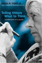 Cover of: Telling others what to think | Edwin M. Yoder