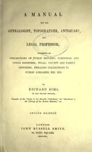 Cover of: A manual for the genealogist, topographer, antiquary, and legal professor
