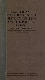 Cover of: Significant features in the history of life on the Pacific Coast