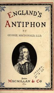 Cover of: England's antiphon. | George MacDonald