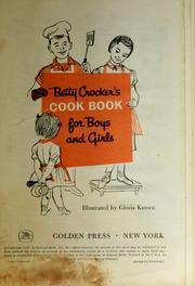 Betty Crocker's Cookbook for boys & girls.