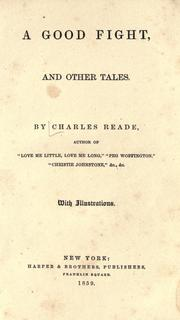 Cover of: A good fight: and other tales