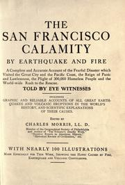 Cover of: The San Francisco calamity by earthquake and fire |