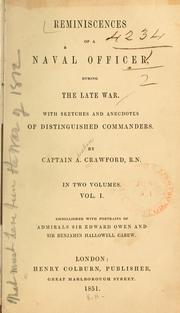 Cover of: Reminiscences of a naval officer, during the late war: With sketches and anecdotes of distinguished commanders.