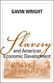 Cover of: Slavery And American Economic Development (Walter Lynwood Fleming Lectures in Southern History) | Gavin Wright