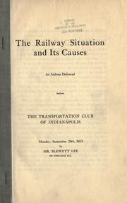 Cover of: The railway situation and its causes