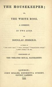 Cover of: The housekeeper, or, The white rose