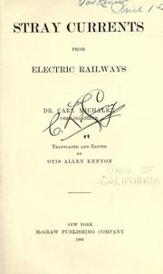 Stray currents from electric railways by Carl Michalke