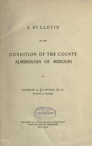 Cover of: A bulletin on the condition of the county Almshouses of Missouri