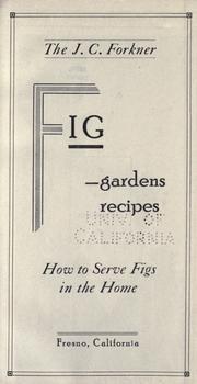 The J.C. Forkner fig-gardens recipes