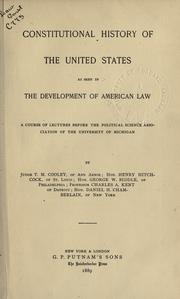 Cover of: Constitutional history of the United States as seen in the development of American law