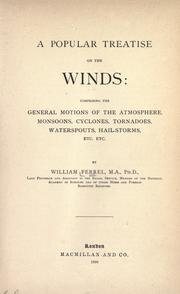 A popular treatise on the winds by William Ferrel