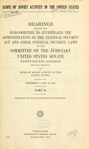 Scope of Soviet activity in the United States by United States. Congress. Senate. Committee on the Judiciary