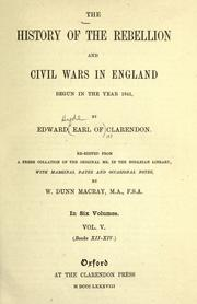 Cover of: The history of the rebellion and civil wars in England begun in the year 1641