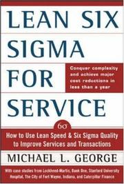 Cover of: Lean Six Sigma for service | George, Mike