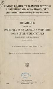 Cover of: Hearings relating to Communist activities in the defense area of Baltimore: Hearings