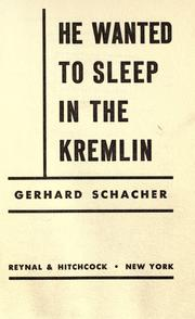 Cover of: He wanted to sleep in the Kremlin