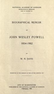 Cover of: Biographical memoir of John Wesley Powell, 1834-1902