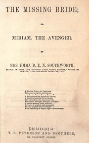 Cover of: The missing bride, or, Miriam the avenger