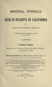 Mineral springs and health resorts of California by Anderson, Winslow.