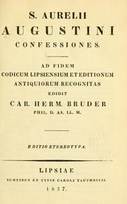 Confessions by Augustine of Hippo city of god, McGuire, J. Campbell, J. M. Lelen, J. M. Leleu