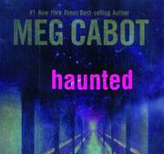Haunted (The Mediator #5) by Meg Cabot