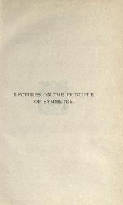 Lectures on the principle of symmetry and its applications in all natural sciences by F. M. Jaeger