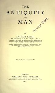 Cover of: The Antiquity of man | Keith, Arthur Sir